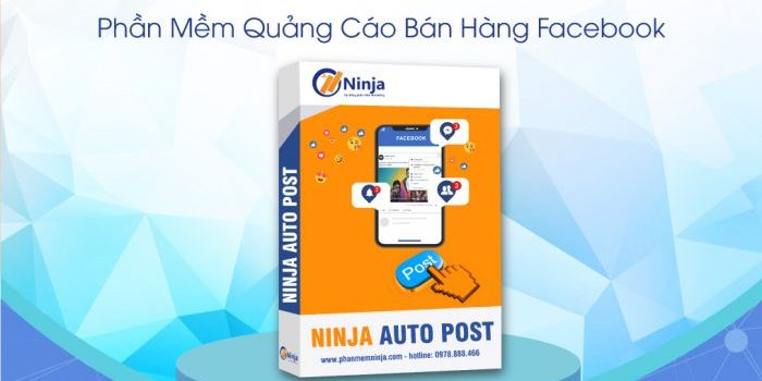 Phần mềm đăng bài quảng cáo facebook ninja auto post