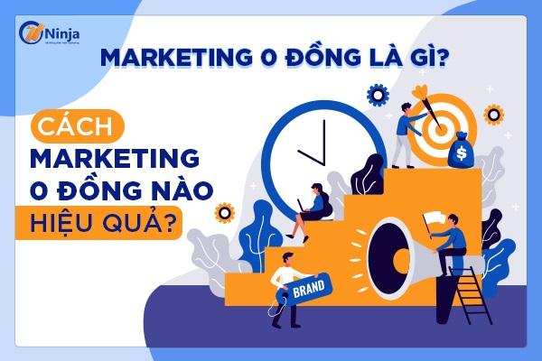 Marketing 0 đồng là gì?